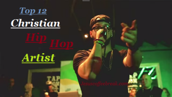 top 12 Christian hip hop artists