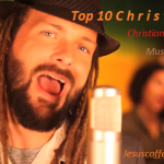 Top 10 Christafari