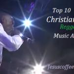 top 10 christian reggae music artists
