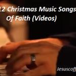 12 christmas  music songs of faith