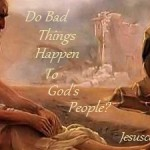 Do bad things happen to God's people